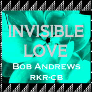 Press Release for Bob Andrews' Invisible Love
